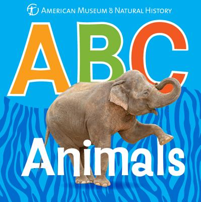 ABC Animals By American Museum of Natural History (COR)